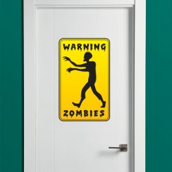Sticker warning zombies